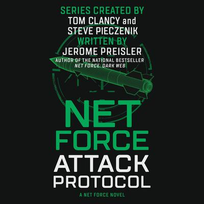 Net Force: Attack Protocol Audiobook, by