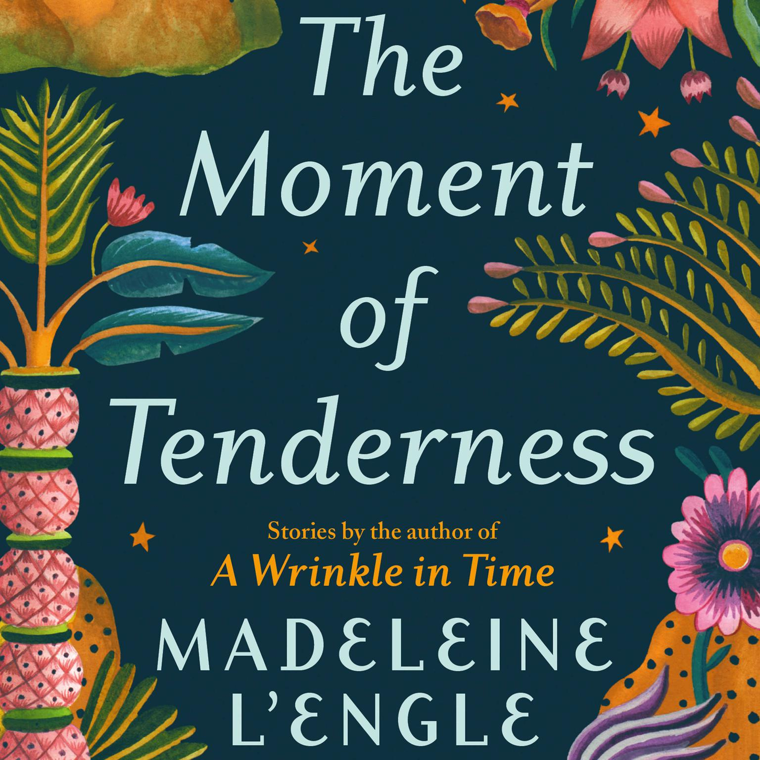 """""""The Fact of the Matter"""" an audiobook excerpt from The Moment of Tenderness Audiobook, by Madeleine L'Engle"""