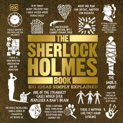 The Sherlock Holmes Book: Big Ideas Simply Explained Audiobook, by DK  Books