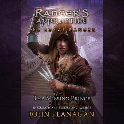 The Royal Ranger: The Missing Prince Audiobook, by