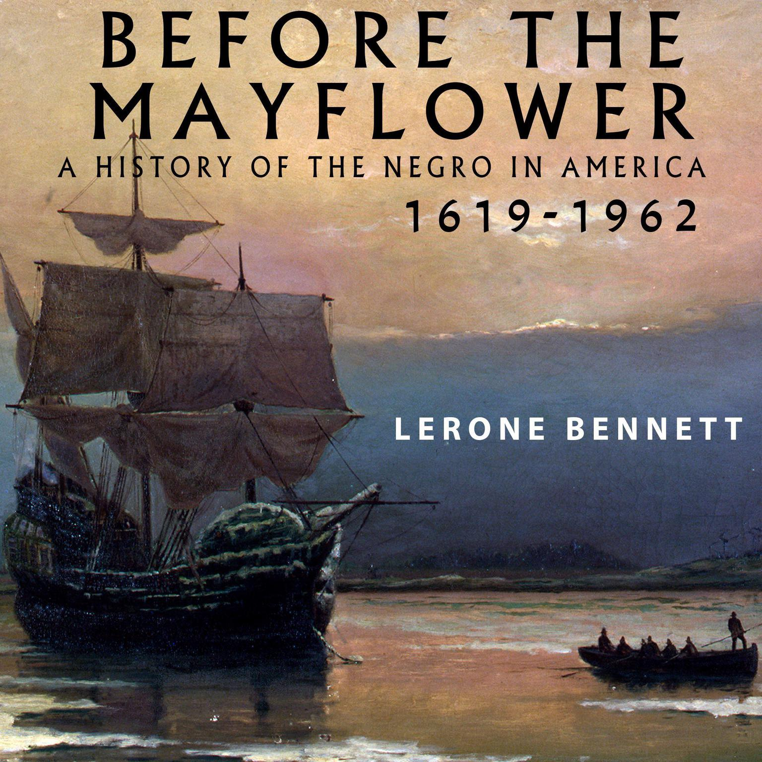 Printable Before the Mayflower: A History of the Negro in America, 1619-1962 Audiobook Cover Art
