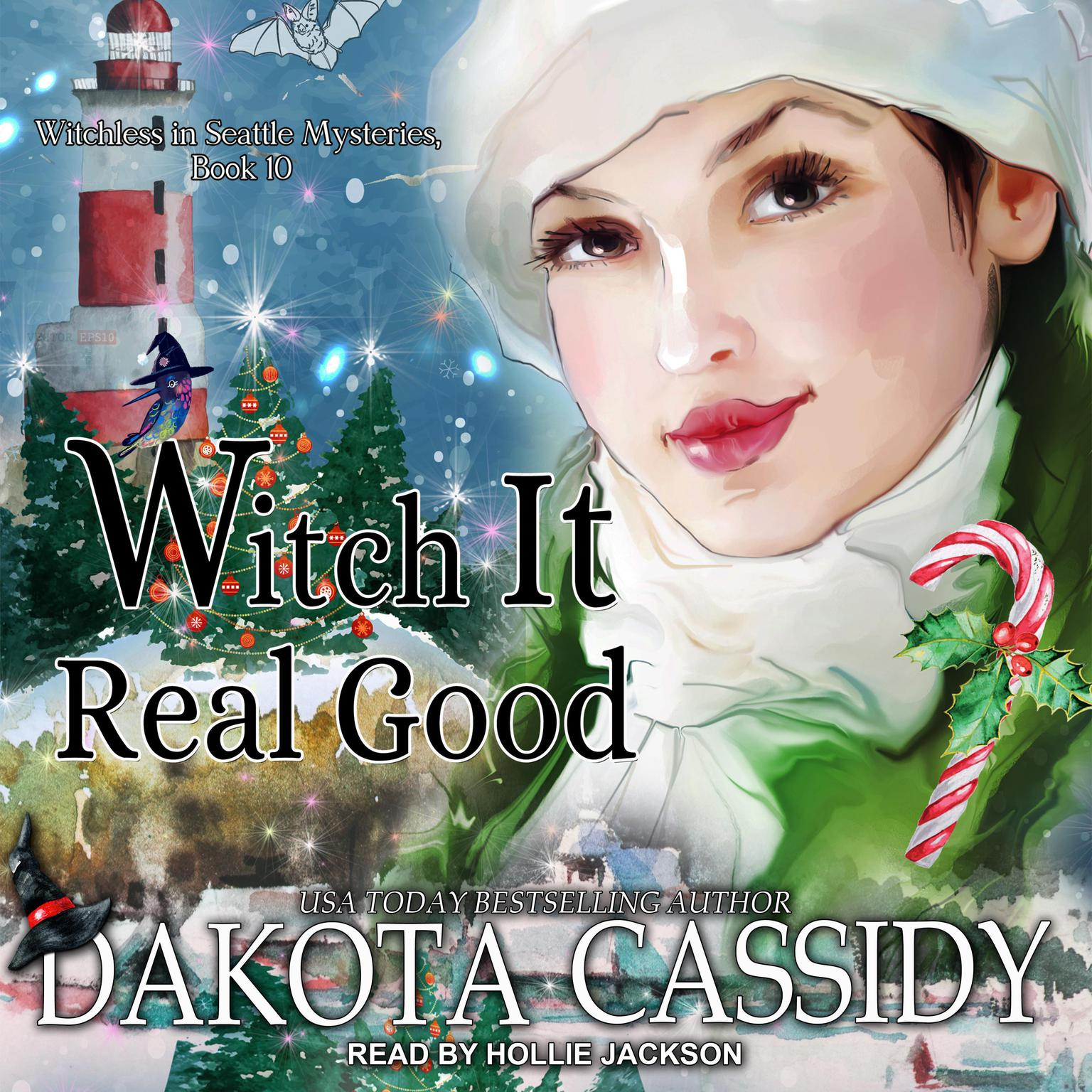 Witch it Real Good Audiobook, by Dakota Cassidy