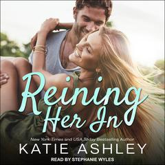 Reining Her In Audiobook, by Katie Ashley