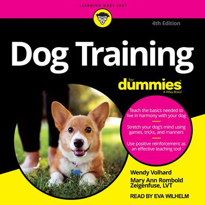 Dog Training For Dummies: 4th Edition Audiobook, by Wendy Volhard