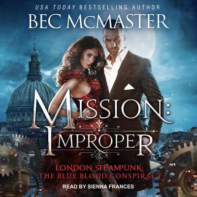 Mission: Improper Audiobook, by Bec McMaster