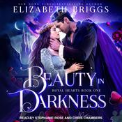 Beauty In Darkness Audiobook, by Elizabeth Briggs