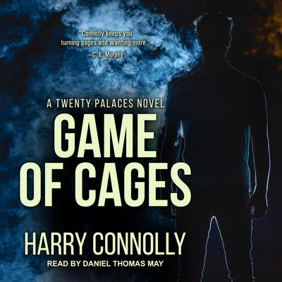 Game of Cages: A Twenty Palaces Novel Audiobook, by Harry Connolly