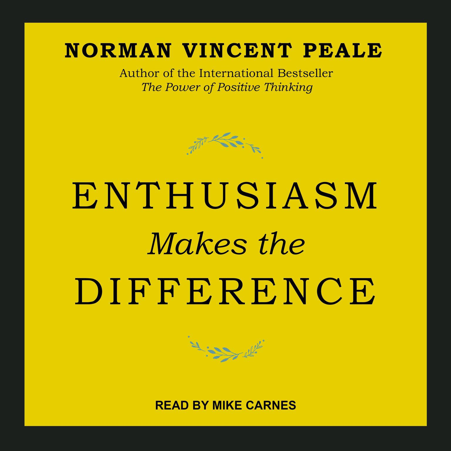 Enthusiasm Makes the Difference Audiobook, by Norman Vincent Peale