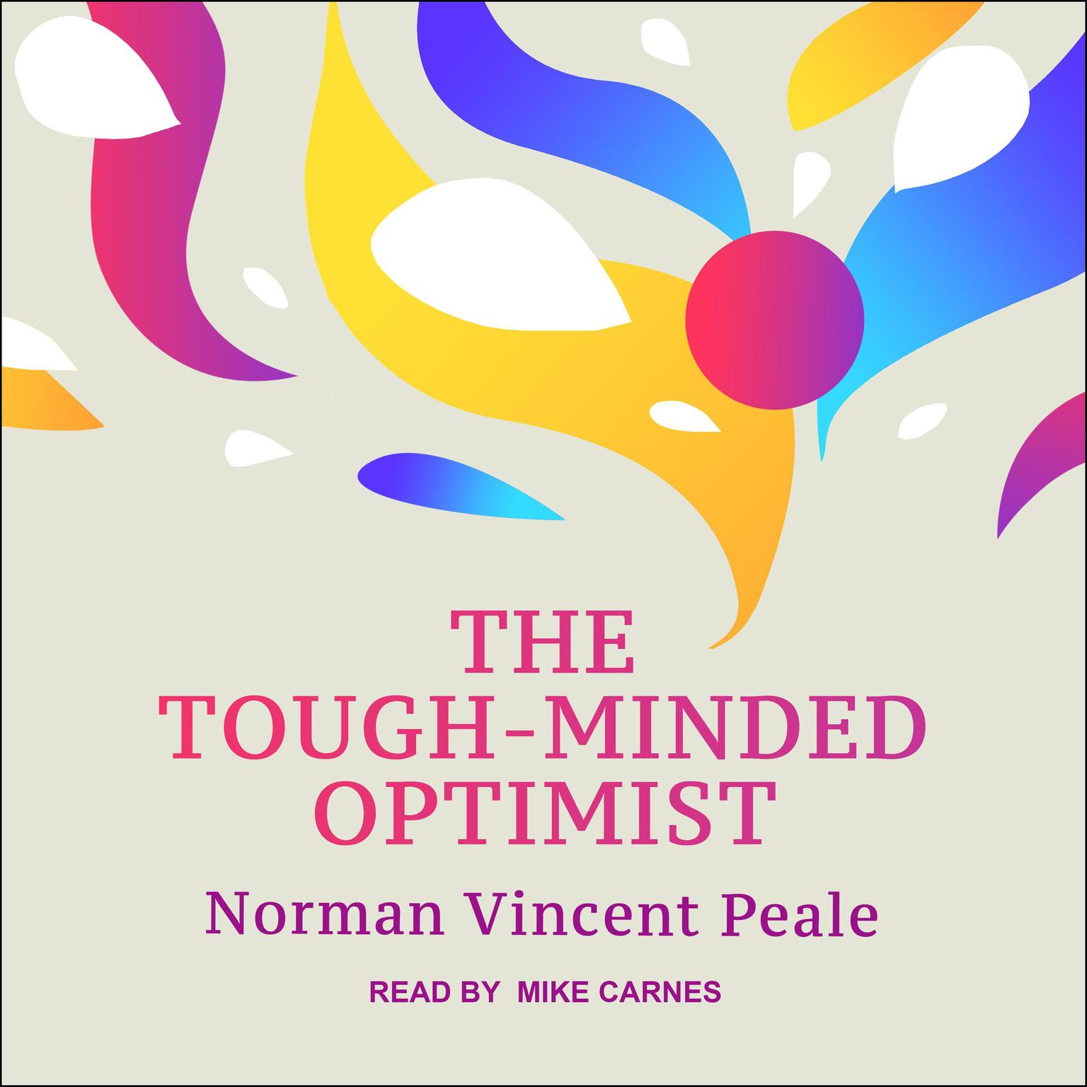 The Tough-Minded Optimist Audiobook, by Norman Vincent Peale