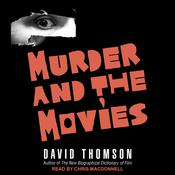 Murder and the Movies Audiobook, by David Thomson