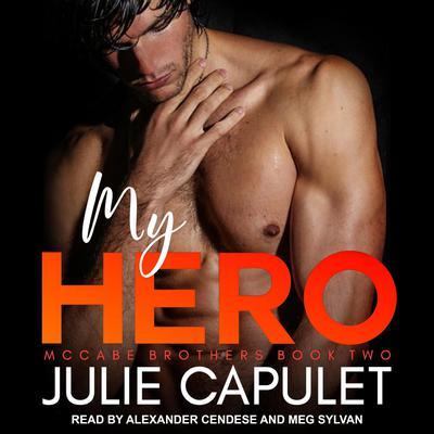 My Hero Audiobook, by Julie Capulet