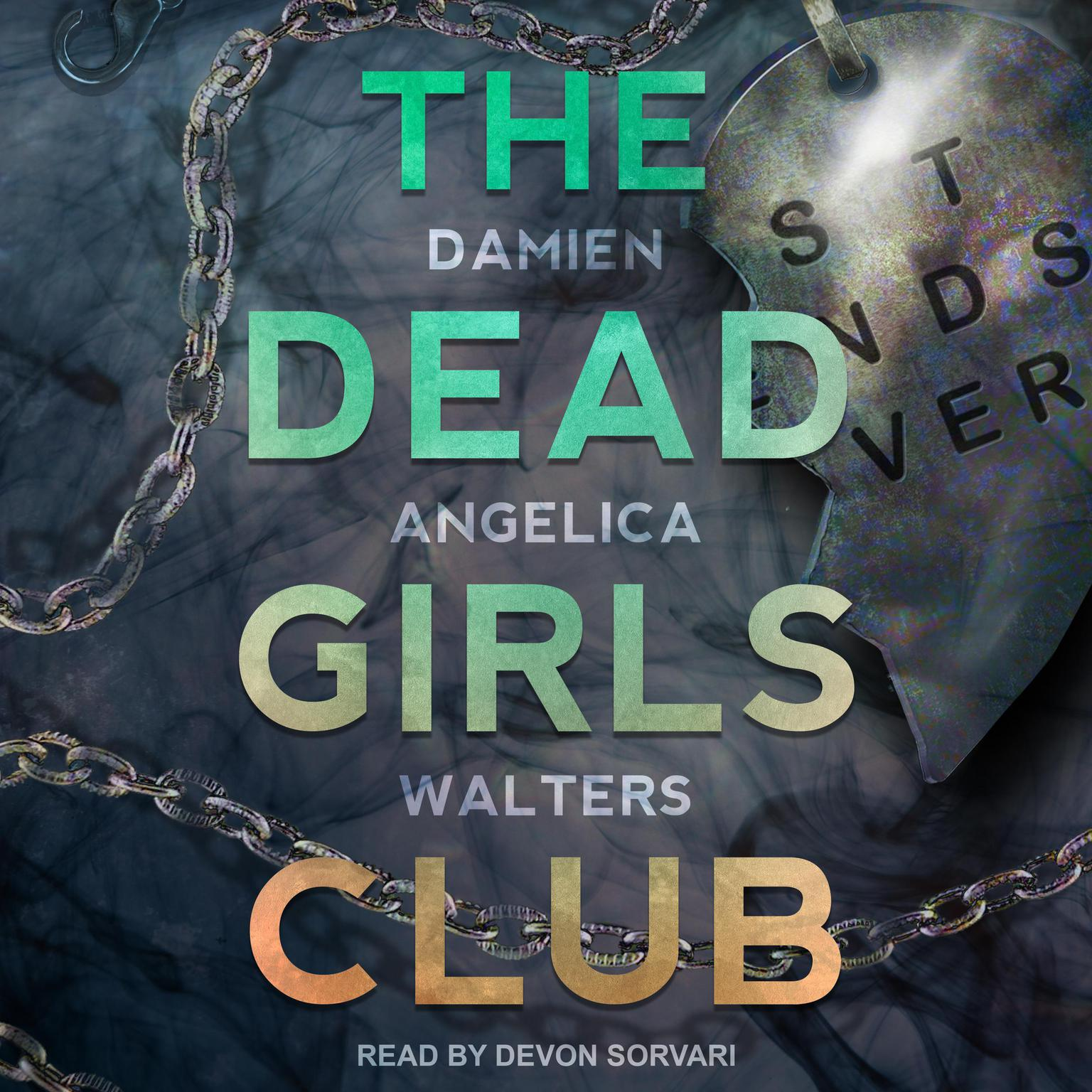 The Dead Girls Club Audiobook, by Damien Angelica Walters