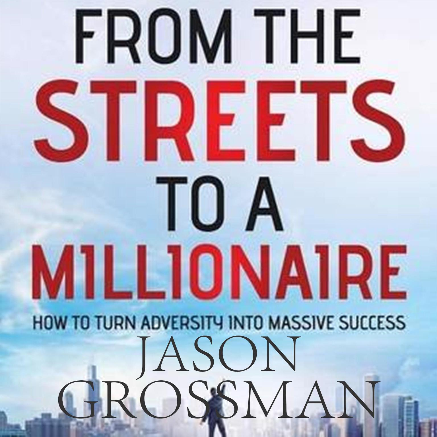 Printable From the Streets to a Millionaire Audiobook Cover Art
