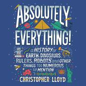 Absolutely Everything! Audiobook, by Christopher Lloyd