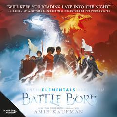Battle Born (Elementals, #3) Audiobook, by Amie Kaufman