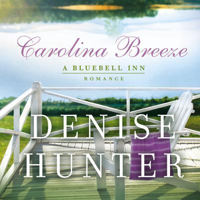 Carolina Breeze Audiobook, by Denise Hunter