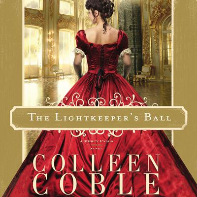 The Lightkeepers Ball Audiobook, by Colleen Coble