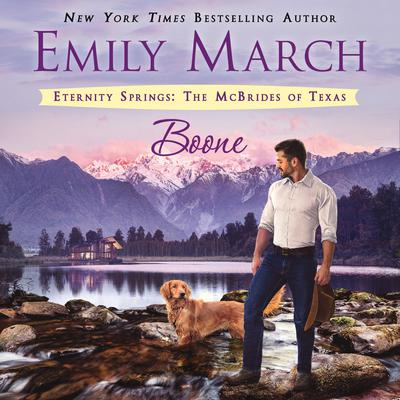 Boone: Eternity Springs: The McBrides of Texas Audiobook, by Emily March