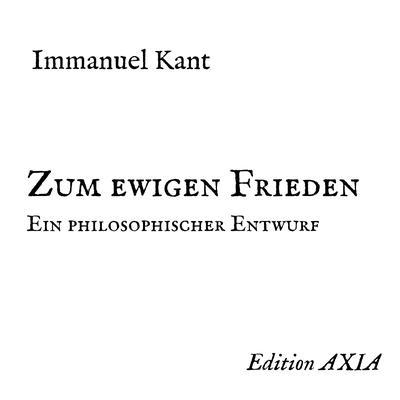 Zum ewigen Frieden. Ein philosophischer Entwurf Audiobook, by Immanuel Kant