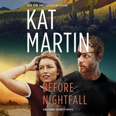 Before Nightfall Audiobook, by Kat Martin