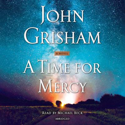 A Time for Mercy Audiobook, by