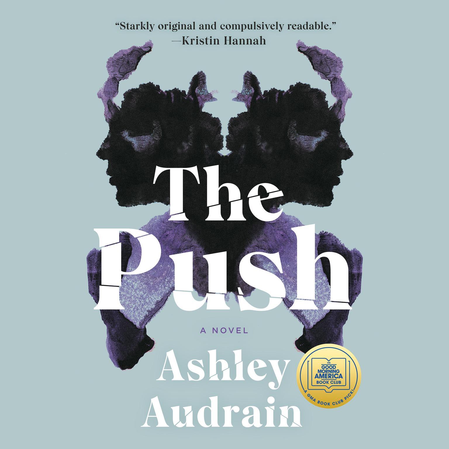 The Push: A Novel Audiobook, by Ashley Audrain