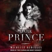 Dark Prince Audiobook, by Michelle Hercules