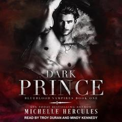 Dark Prince Audiobook, by Michelle Hercules