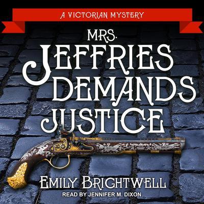 Mrs. Jeffries Demands Justice Audiobook, by
