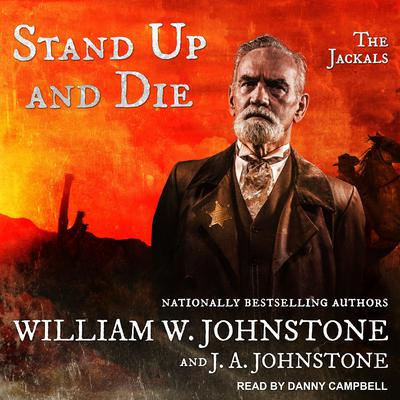 Stand Up And Die Audiobook, by William W. Johnstone