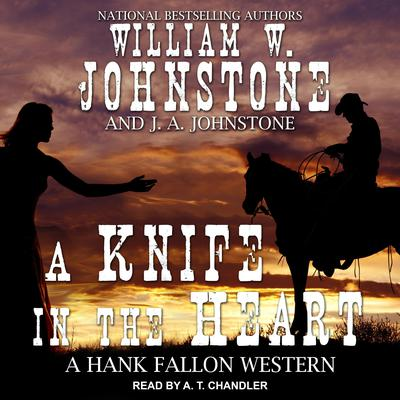 A Knife in the Heart Audiobook, by William W. Johnstone