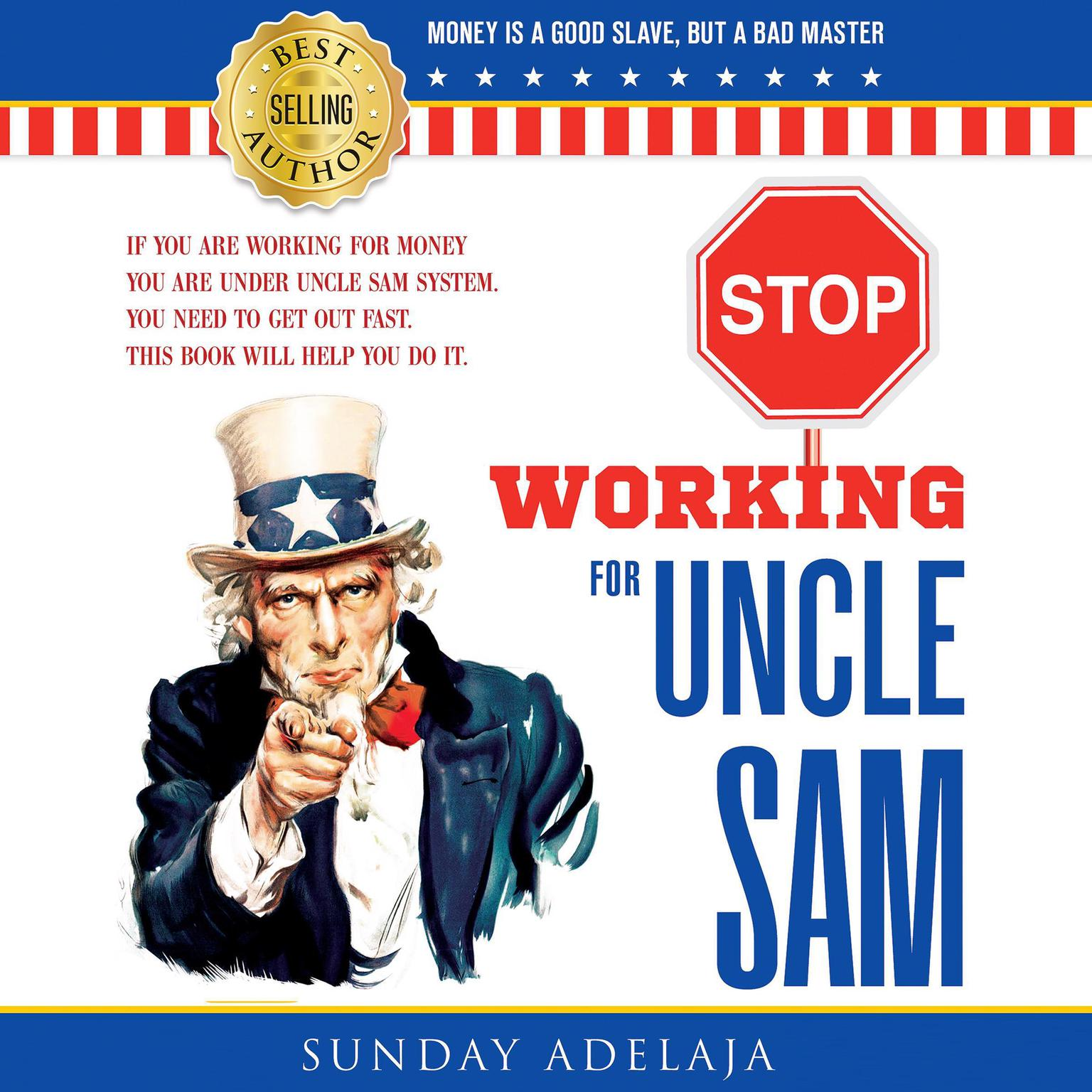 Printable Stop Working for Uncle Sam Audiobook Cover Art