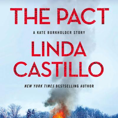 The Pact: A Kate Burkholder Short Mystery Audiobook, by Linda Castillo