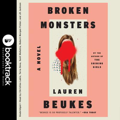 Broken Monsters Audiobook, by Lauren Beukes