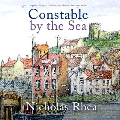 Constable by the Sea Audiobook, by Nicholas Rhea