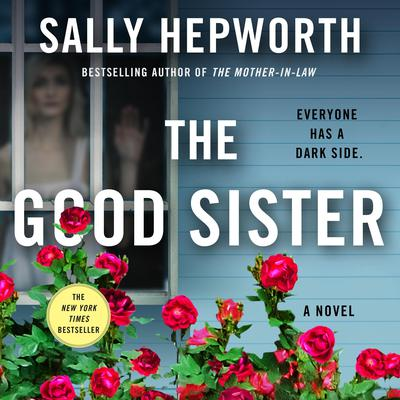 The Good Sister: A Novel Audiobook, by