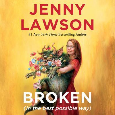 Broken (in the best possible way) Audiobook, by
