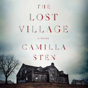 The Lost Village: A Novel Audiobook, by Camilla Sten
