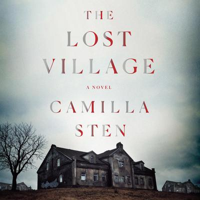 The Lost Village: A Novel Audiobook, by