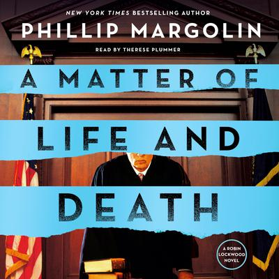 A Matter of Life and Death: A Robin Lockwood Novel Audiobook, by
