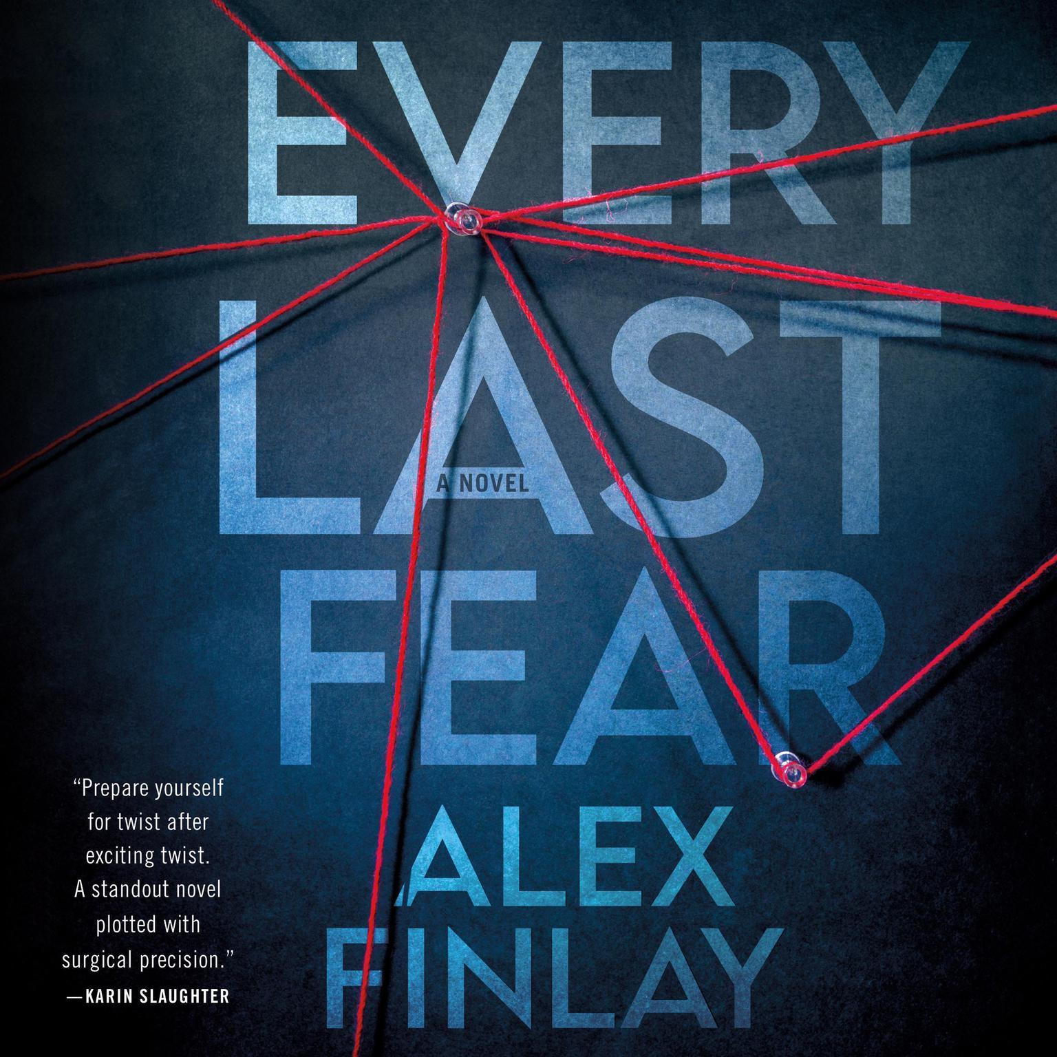 Every Last Fear: A Novel Audiobook, by Alex Finlay