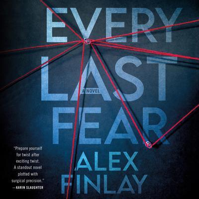 Every Last Fear: A Novel Audiobook, by