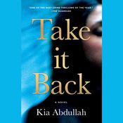 Take It Back Audiobook, by Kia Abdullah