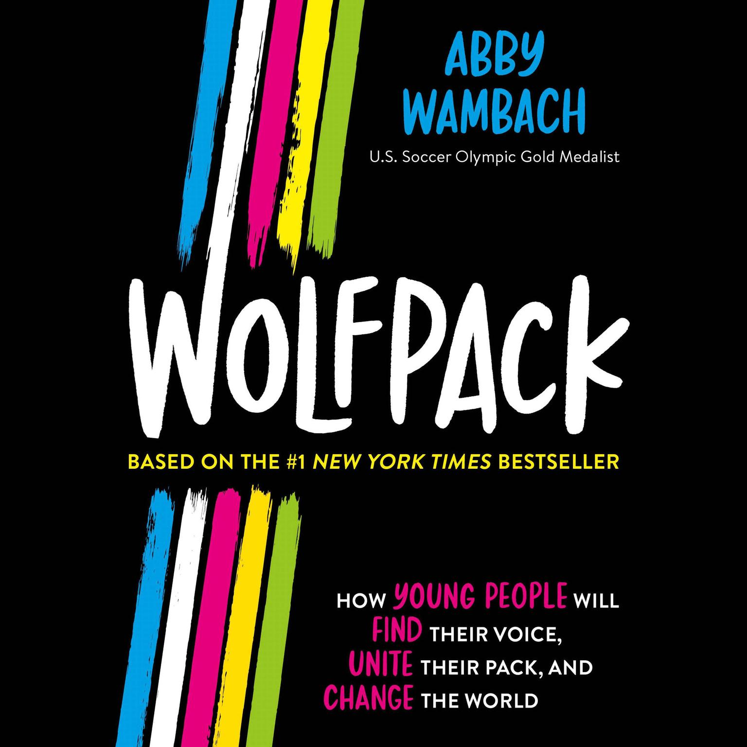 Wolfpack (Young Readers Edition) Audiobook, by Abby Wambach
