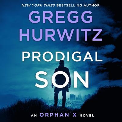 Prodigal Son: An Orphan X Novel Audiobook, by