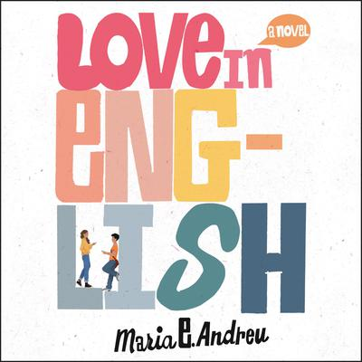 Love in English Audiobook, by Maria E. Andreu