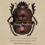 Dance of the Dung Beetles: Their role in our changing world Audiobook, by Helen Lunn