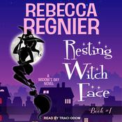 Resting Witch Face: A Widow's Bay Novel Audiobook, by Rebecca Regnier