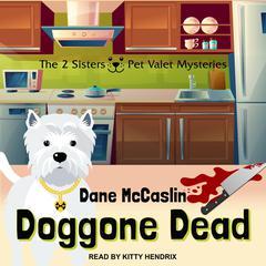 Doggone Dead Audiobook, by Dane McCaslin