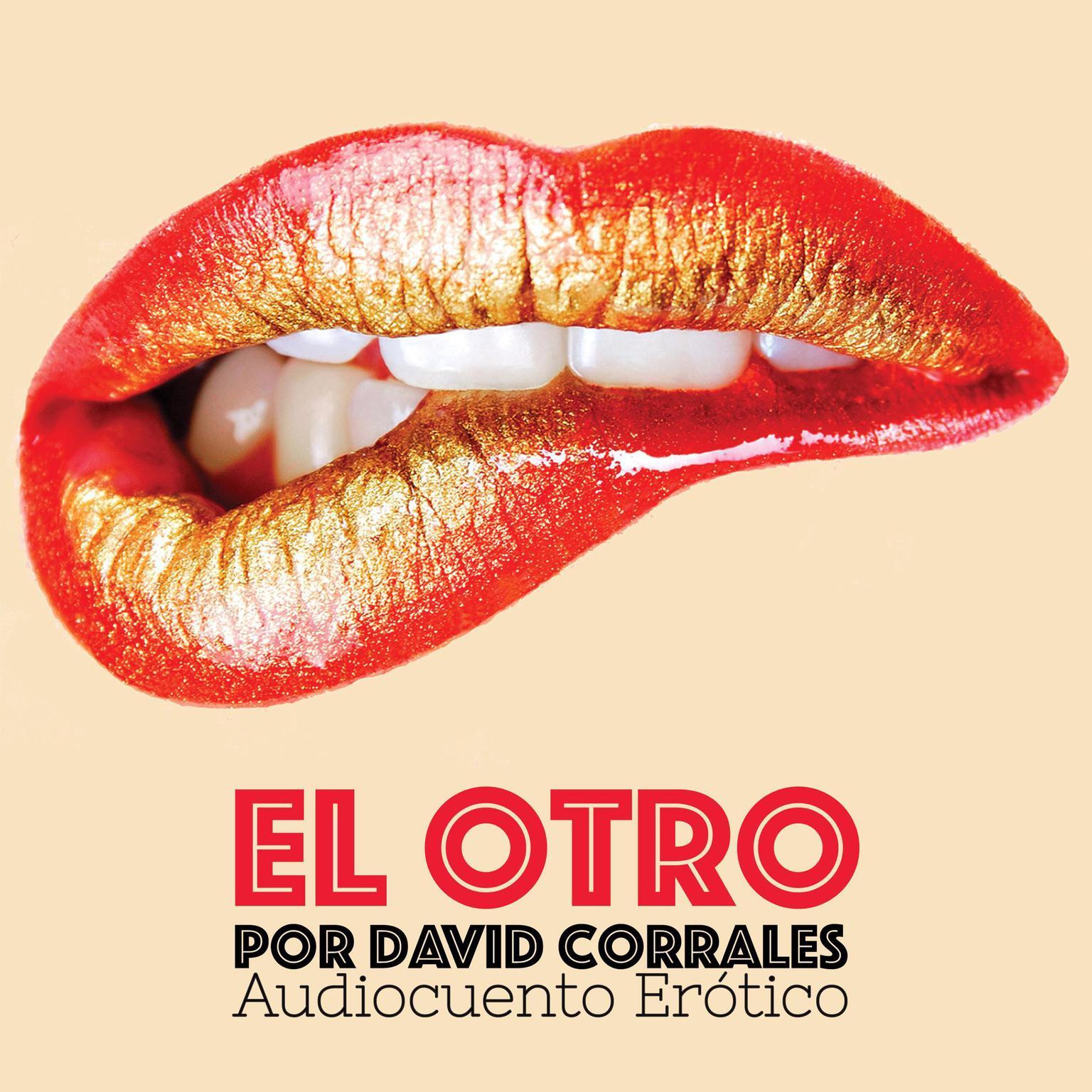 El Otro Audiobook, by David Corrales